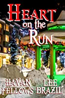 Heart on the Run (A Hearts of Parkerburg Story #2)
