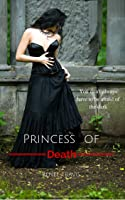 Princess of Death (Three Provinces #1)