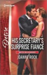 His Secretary's Surprise Fiancé by Joanne Rock