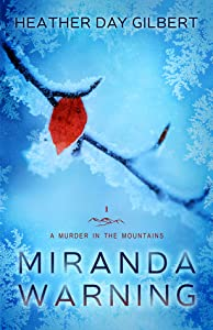 Miranda Warning (A Murder in the Mountains, #1)