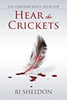 Hear the Crickets (The Gibborim, #1)