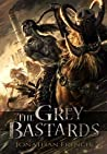 The Grey Bastards (The Lot Lands, #1)