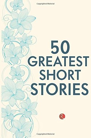 50 Greatest Short Stories by Terry O'Brien