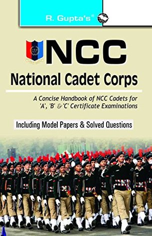 NCC: Handbook of NCC Cadets for 'A', 'B' and 'C' Certificate Examinations RPH Editorial Board