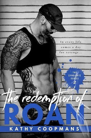 The Redemption of Roan (The Syndicate, #2)