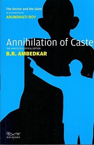 Annihilation of Caste by B.R. Ambedkar