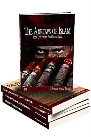 The Arrows of Islam Part 1: A Mossad KGB Iran Terrorism Conspiracy Thriller
