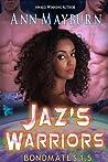 Jaz's Warriors (Bondmates, #2)