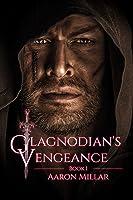 Glagnodian's Vengeance: Book 1