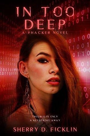 In Too Deep (#Hacker, #2)