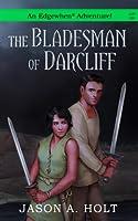 The Bladesman of Darcliff (Edgewhen)