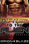 Mated to the Alien (Alien Lovers #1)