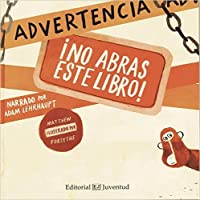 Advertencia, ¡No abras este libro!