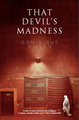 That Devil's Madness by Dominique Wilson