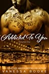 Addicted to You: Volume 1 (Millionaire's Row, #10)