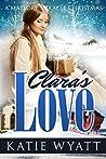 Clara's Love (Mallory Miracle Christmas  #1)
