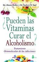 ¿PUEDEN LAS VITAMINAS CURAR EL ALCOHOLISMO?