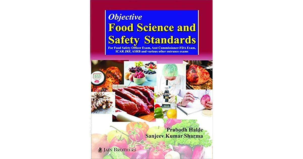 Objective Food Science and Safety standards by Prabodh Halde and