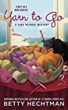 Yarn to Go (Yarn Retreat Mystery, #1)