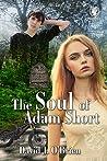 The Soul of Adam Short