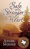 Safe in a Stranger's Heart (Mail Order Brides of River Bend #1)