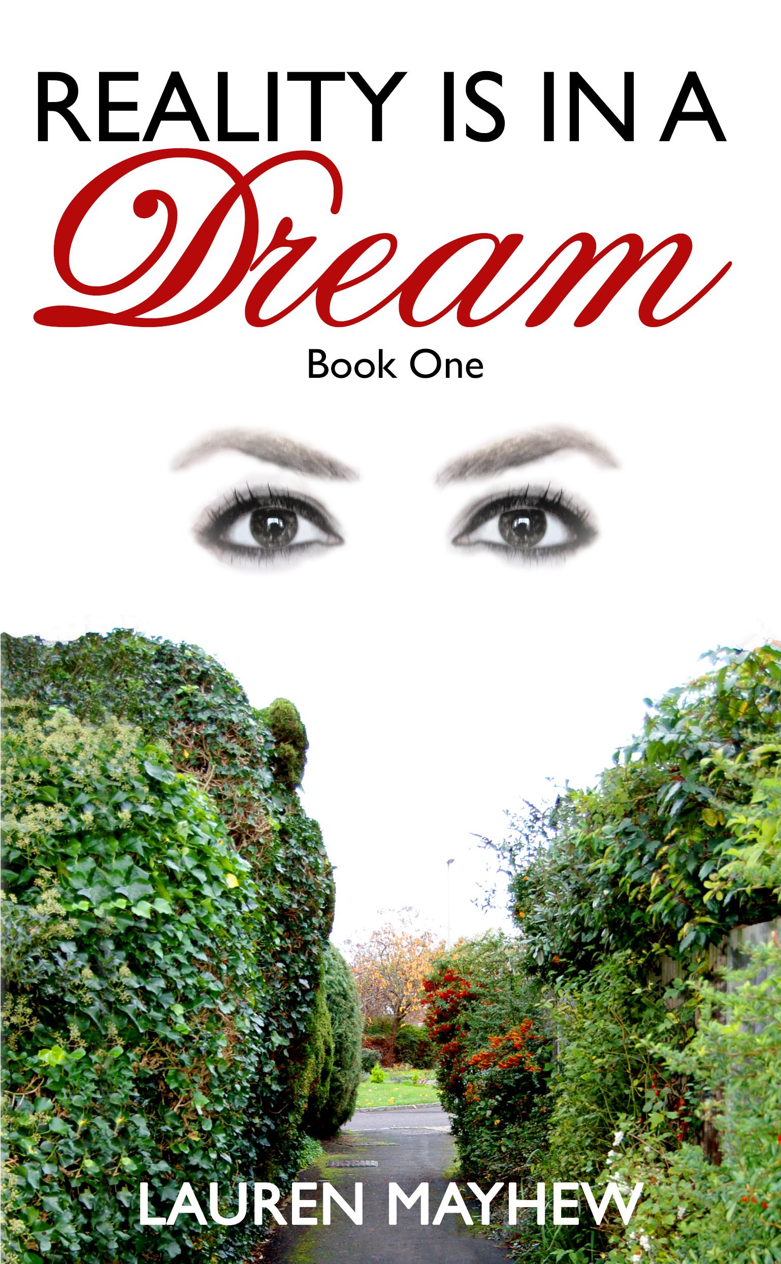 Reality is in a Dream (Liliana, #1)  by  Lauren Mayhew