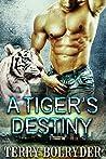 A Tiger's Destiny (Tiger Protectors, #3)