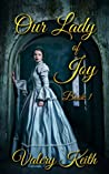 Our Lady of Joy (Our Lady of Joy #1)