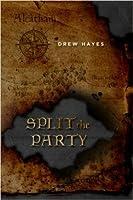Split the Party (Spells, Swords, & Stealth, #2)