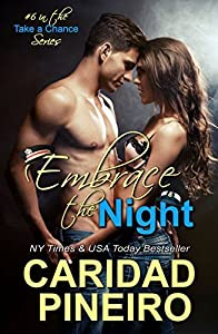 Embrace the Night (Take a Chance Military Romance #6)