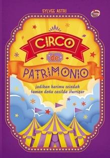 Circo de Patrimonio by Sylvee Astri