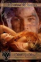 Oliver...¿Olivia?: El deseo y la pasión luchan contra la razón (Familia Hellmoore nº 1)