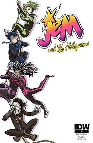 Jem and the Holograms #9 by Kelly Thompson
