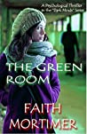 The Green Room (Dark Minds #3)
