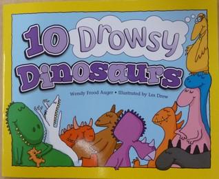 10 Drowsy Dinosaurs
