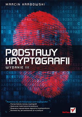 Podstawy kryptografii by Marcin Karbowski