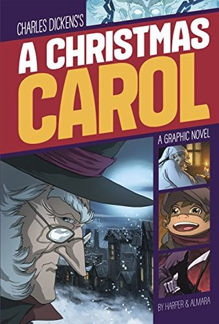 A Christmas Carol: A Graphic Novel