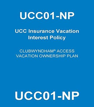 UCC01-NP: UCC Insurance Vacation Interest Policy