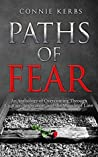 Paths of Fear by Connie Kerbs