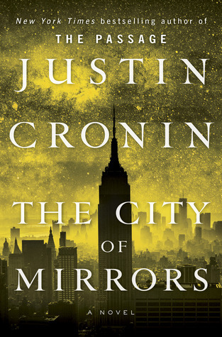 Cover The City of Mirrors (The Passage, #3) - Justin Cronin