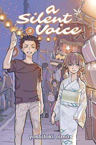 A Silent Voice, Volume 5 by Yoshitoki Ōima