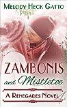 Zambonis and Mistletoe (Renegades, #4)