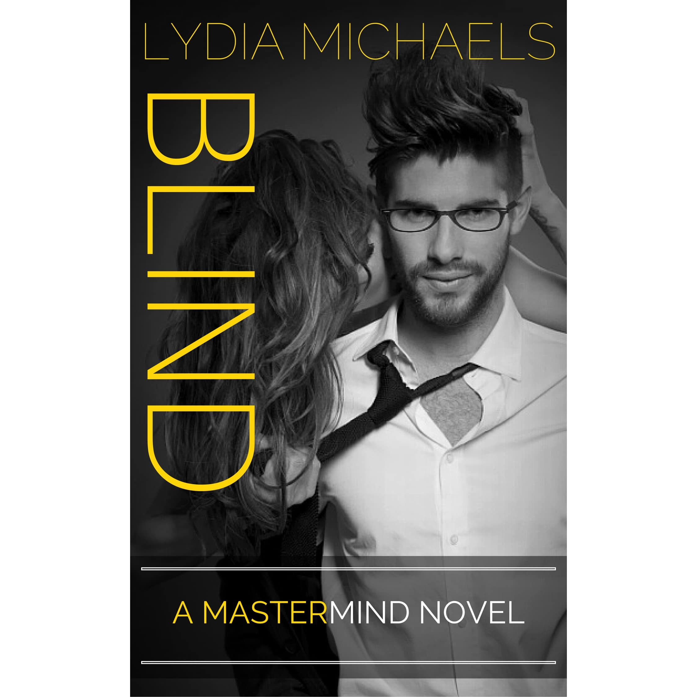Blind (Mastermind, #1) by Lydia Michaels