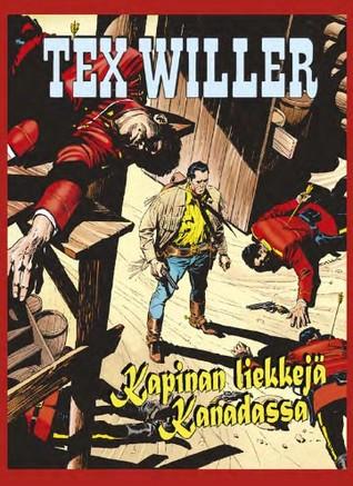 Kapinan liekkejä Kanadassa (Tex Willer)