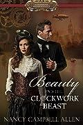 Beauty and the Clockwork Beast (Steampunk Proper Romance #1)