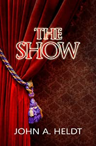 The Show  (Northwest Passage, #3)
