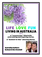 Life Love Fun Living in Australia: Part 2