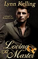 Loving the Master (The Manse, #1)