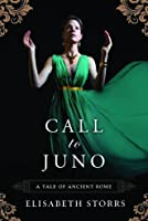 Call to Juno (Tales of Ancient Rome, #3)