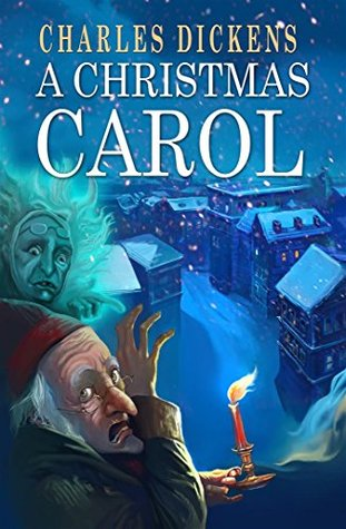 A Christmas Carol : [Illustrated] [More Than 50 Pictures Included] [Free Audio Links]